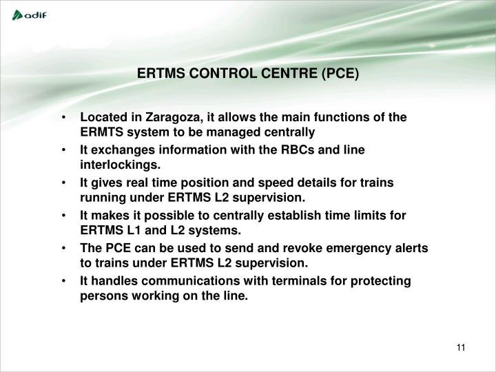 ERTMS CONTROL CENTRE (PCE)