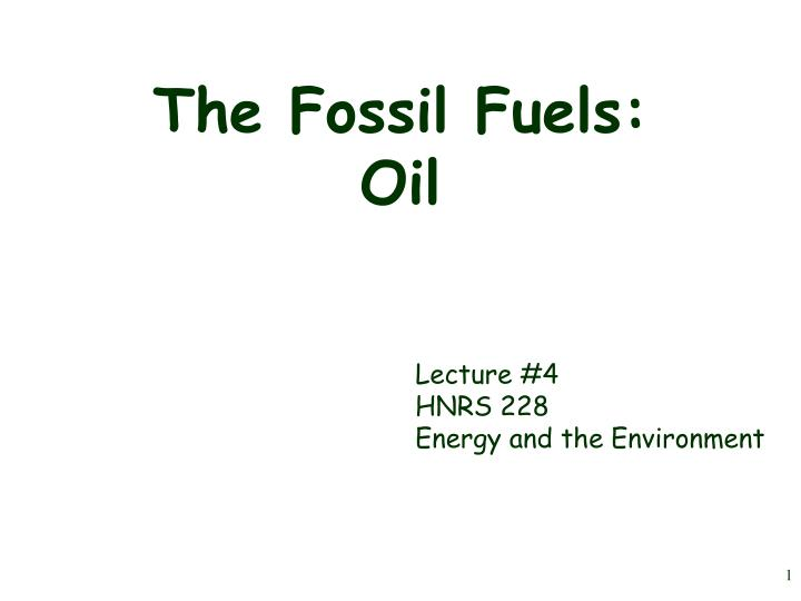 the fossil fuels oil n.