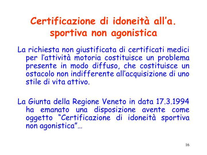 Certificazione di idoneità all'a. sportiva non agonistica