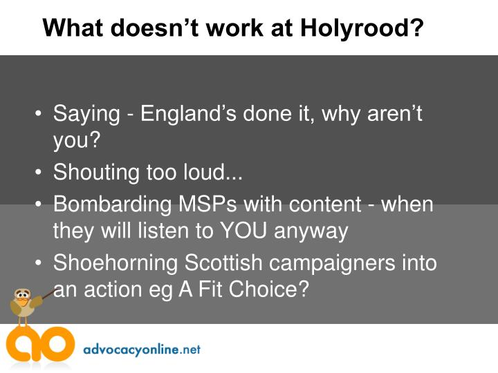What doesn't work at Holyrood?