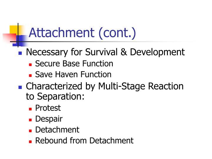 Attachment (cont.)