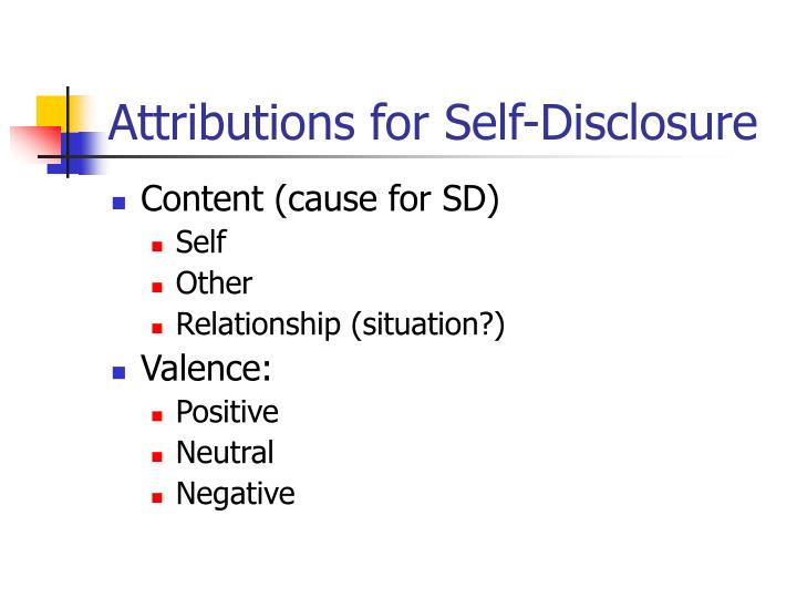 Attributions for Self-Disclosure