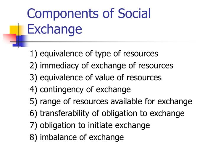 Components of Social Exchange