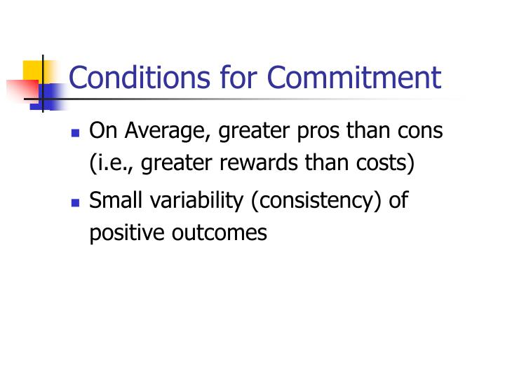 Conditions for Commitment