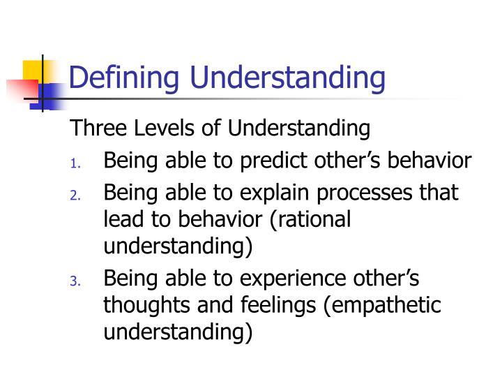 Defining Understanding