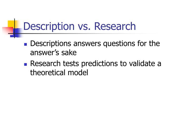 Description vs. Research