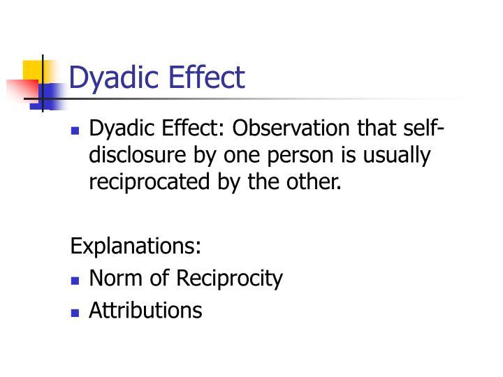 Dyadic Effect