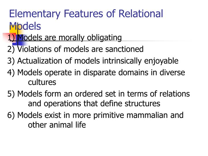 Elementary Features of Relational Models