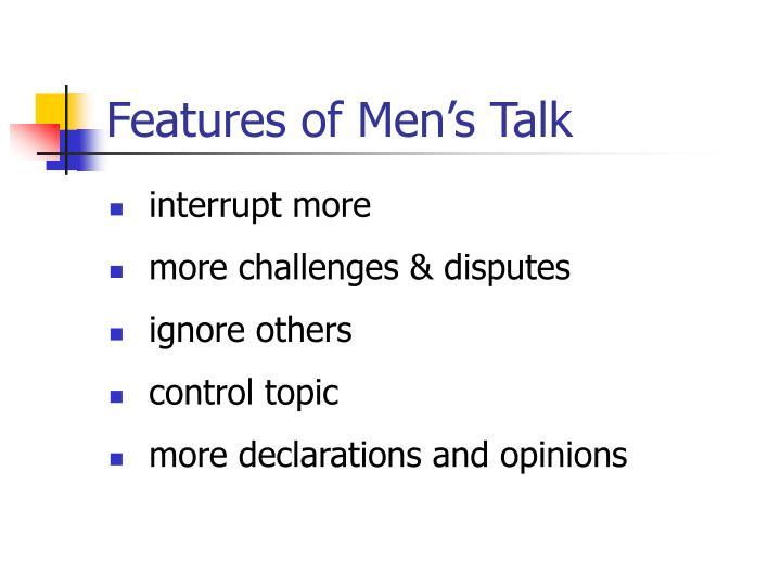 Features of Men's Talk