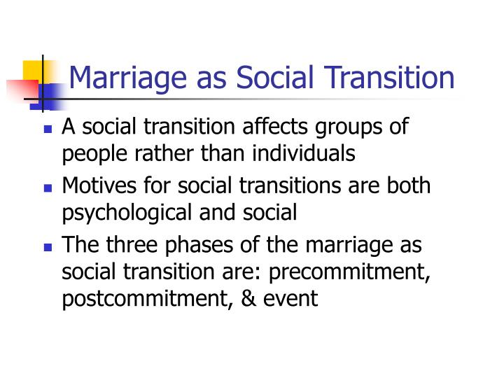 Marriage as Social Transition