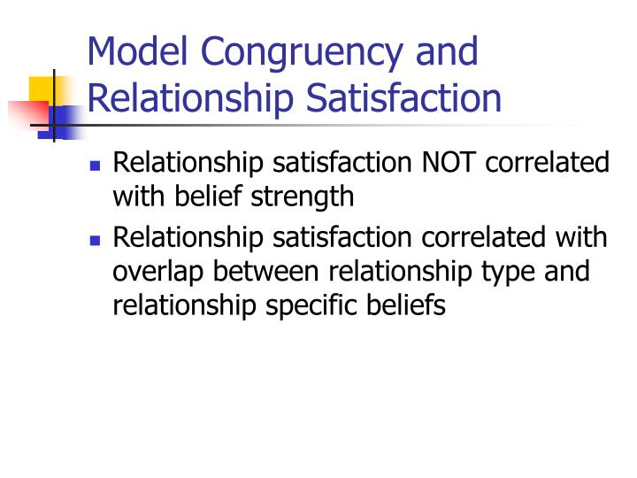 Model Congruency and Relationship Satisfaction
