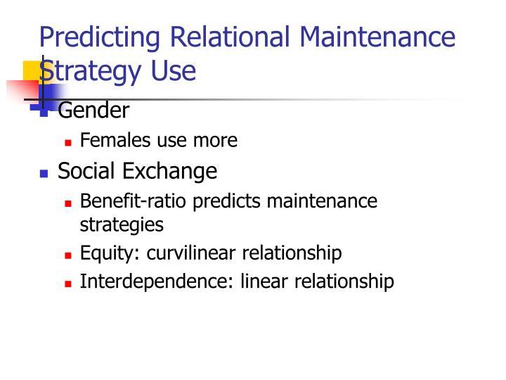 Predicting Relational Maintenance Strategy Use