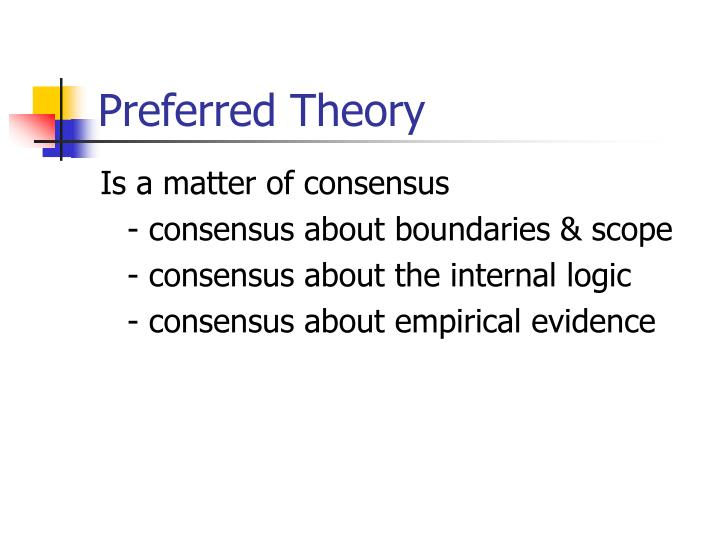 Preferred Theory