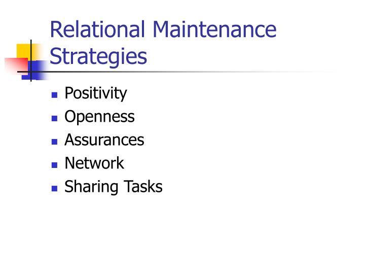 Relational Maintenance Strategies