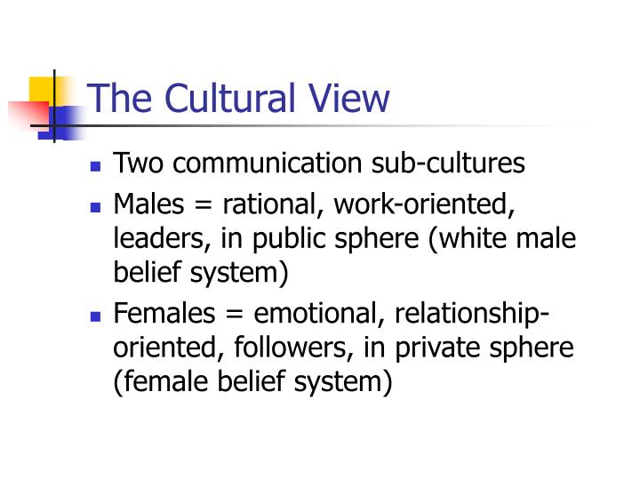 The Cultural View