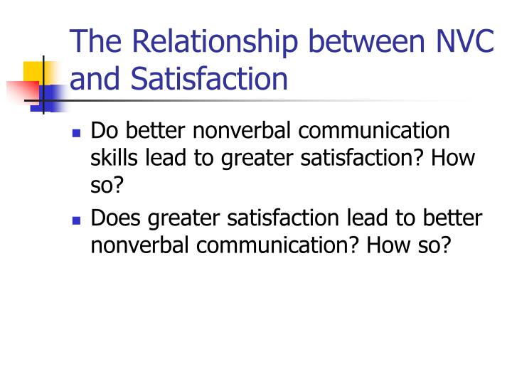 The Relationship between NVC and Satisfaction