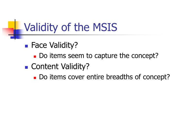 Validity of the MSIS