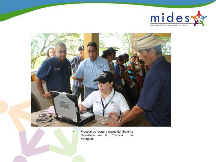 Proceso de  pago a través del Sistema Biométrico en la Provincia  de Veraguas.