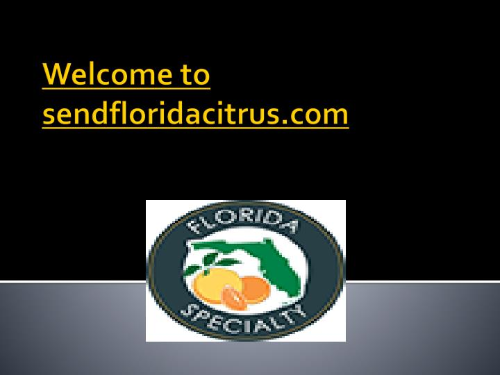 welcome to sendfloridacitrus com n.