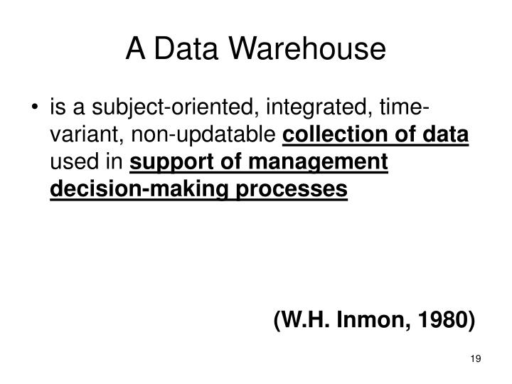 A Data Warehouse