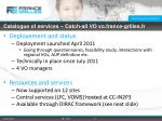 catalogue of services catch all vo vo france grilles fr