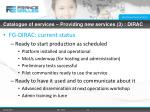 catalogue of services providing new services 3 dirac