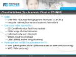 cloud initiatives 2 academic cloud at cc in2p3