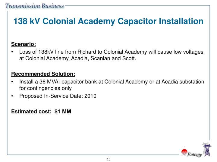 138 kV Colonial Academy Capacitor Installation