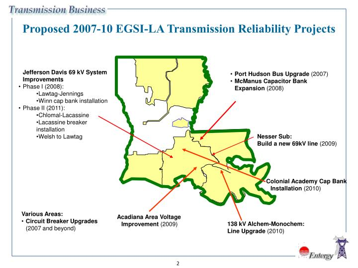 Proposed 2007-10 EGSI-LA Transmission Reliability Projects