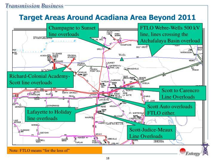 Target Areas Around Acadiana Area Beyond 2011