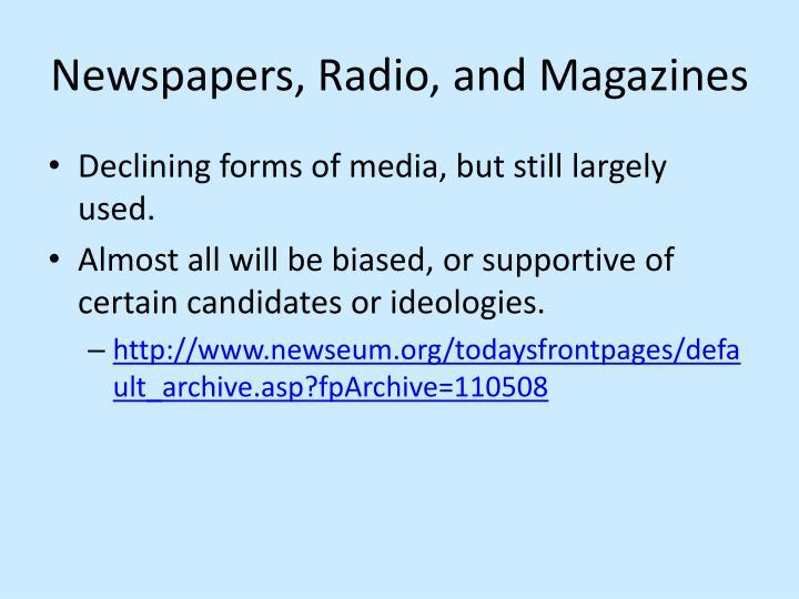 Newspapers, Radio, and Magazines