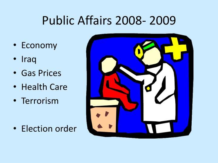 Public Affairs 2008- 2009