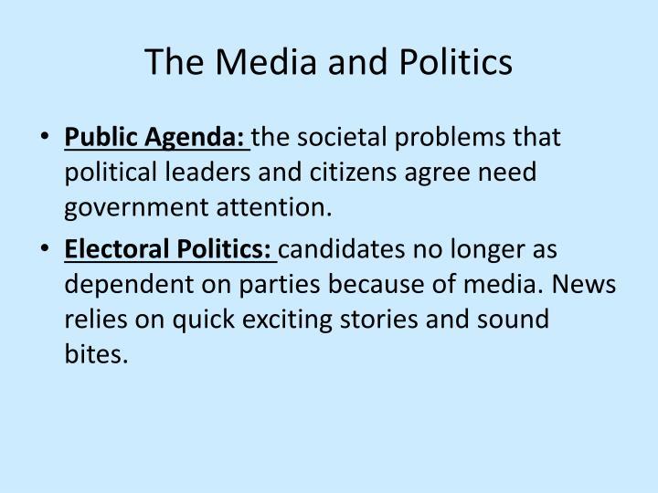 The Media and Politics