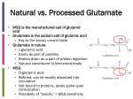 natural vs processed g lutamate