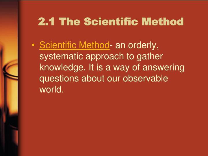 2.1 The Scientific Method