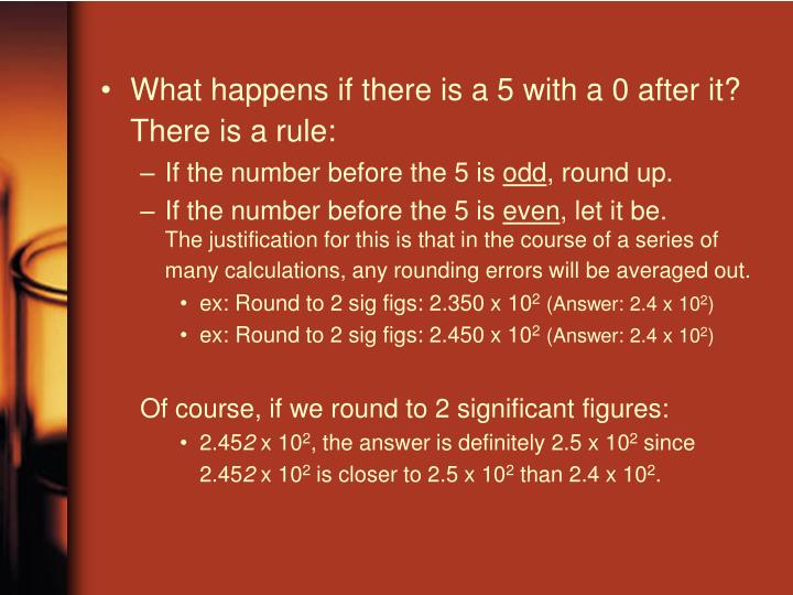What happens if there is a 5 with a 0 after it? There is a rule: