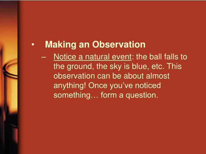 Making an Observation