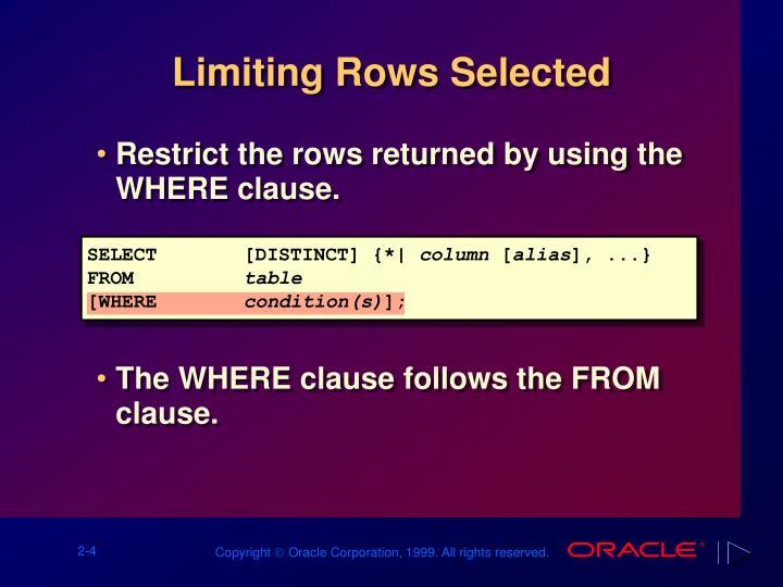 Limiting Rows Selected