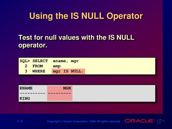 Using the IS NULL Operator