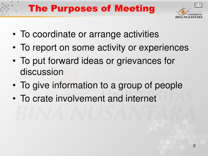 The purposes of meeting