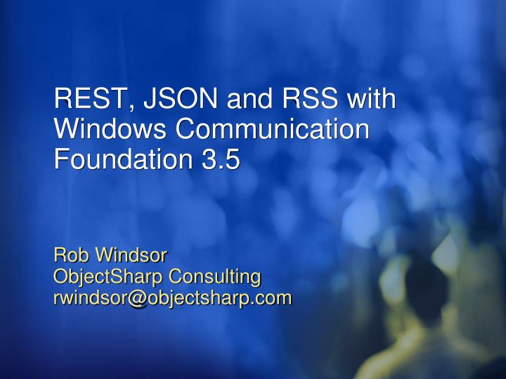 Rest json and rss with windows communication foundation 3 5