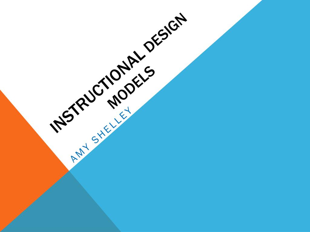 Ppt Instructional Design Models Powerpoint Presentation Free Download Id 5960519