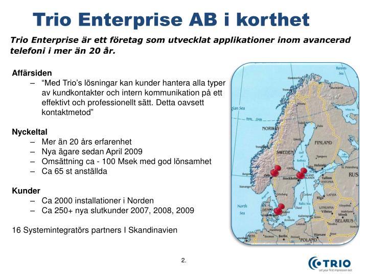 Trio enterprise ab i korthet