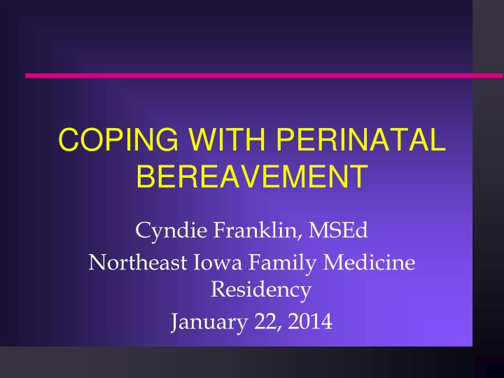 coping with perinatal bereavement n.