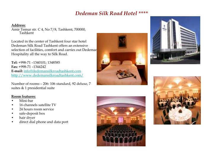 Dedeman Silk Road Hotel ****