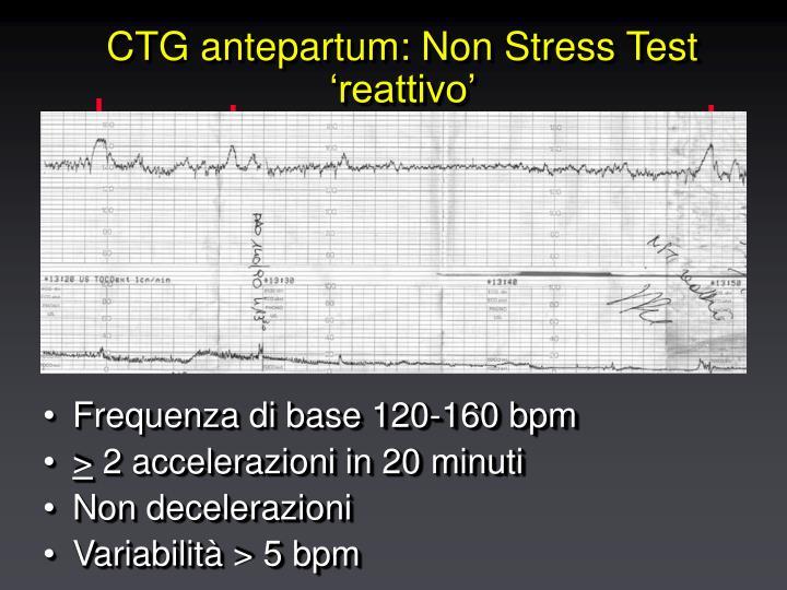 CTG antepartum: Non Stress Test 'reattivo'