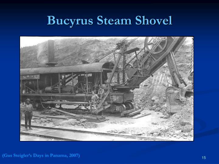Bucyrus Steam Shovel