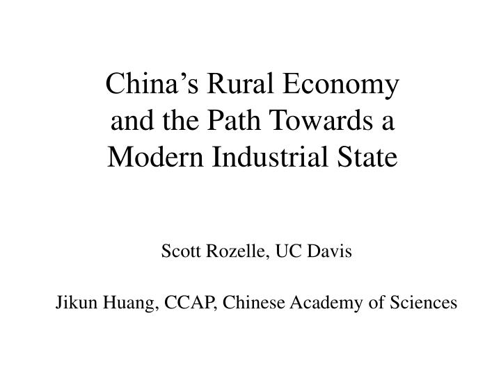 china s rural economy and the path towards a modern industrial state n.