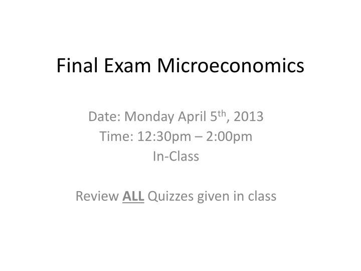 Final exam microeconomics