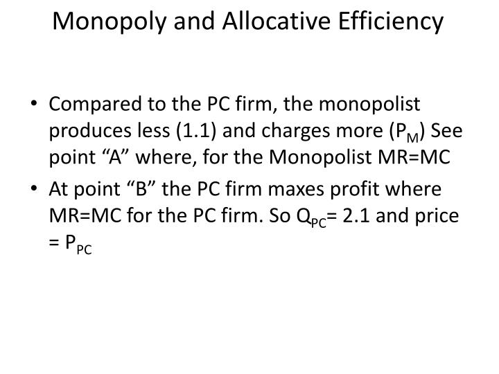 Monopoly and Allocative Efficiency